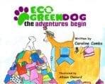 Eco Green Dog, the adventures begin